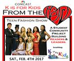 6th Annual K is for Kids From the Heart Teen Fashion Show 2017: Students Set for Business and Entertainment!